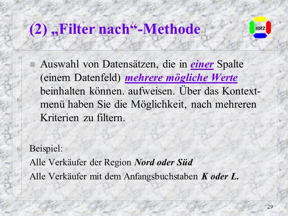"""(2) """"Filter nach -Methode"""