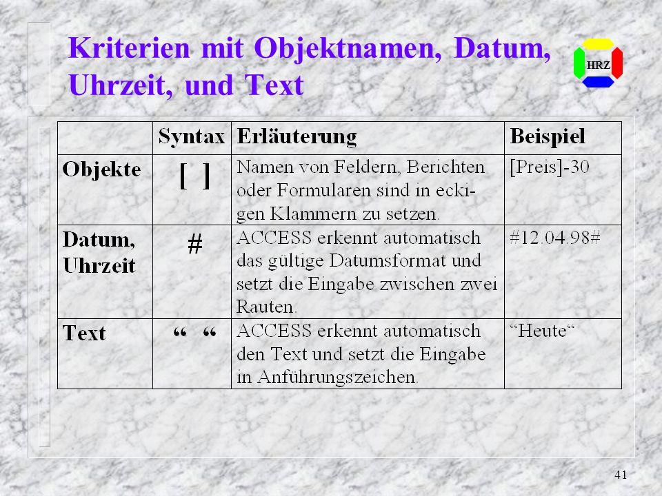 Kriterien mit Objektnamen, Datum, Uhrzeit, und Text