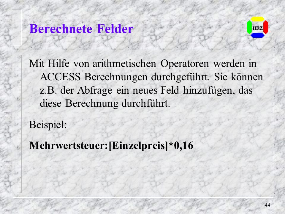 Berechnete Felder HRZ.