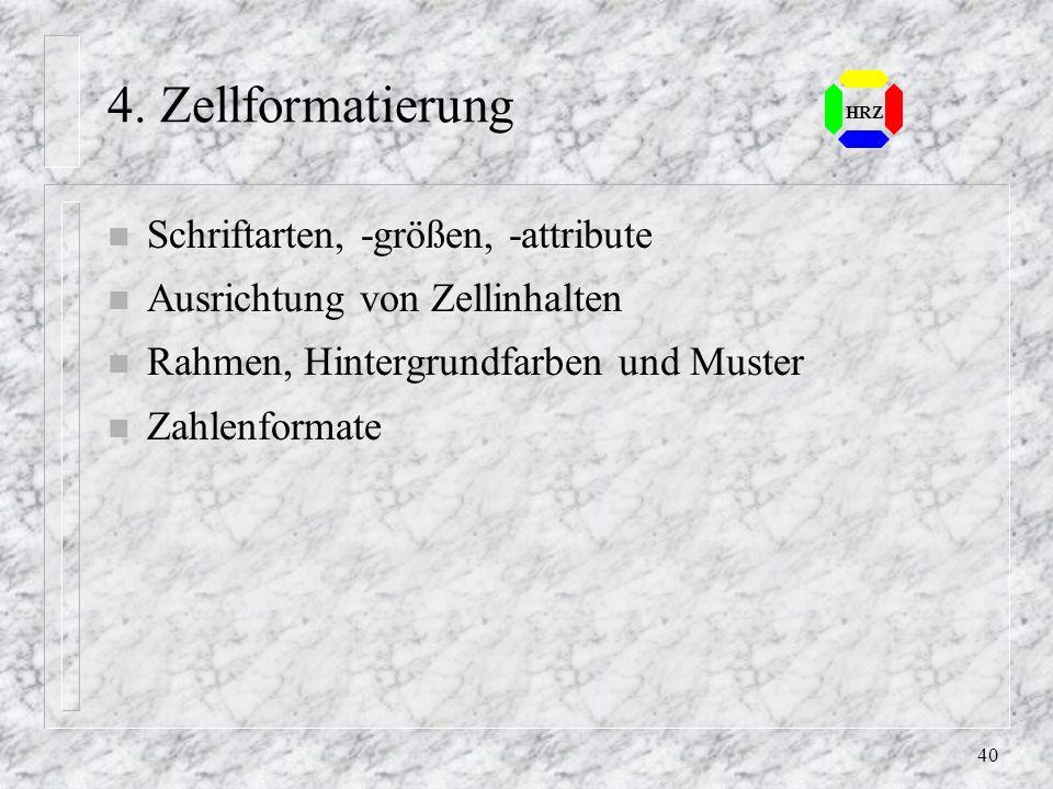 4. Zellformatierung Schriftarten, -größen, -attribute