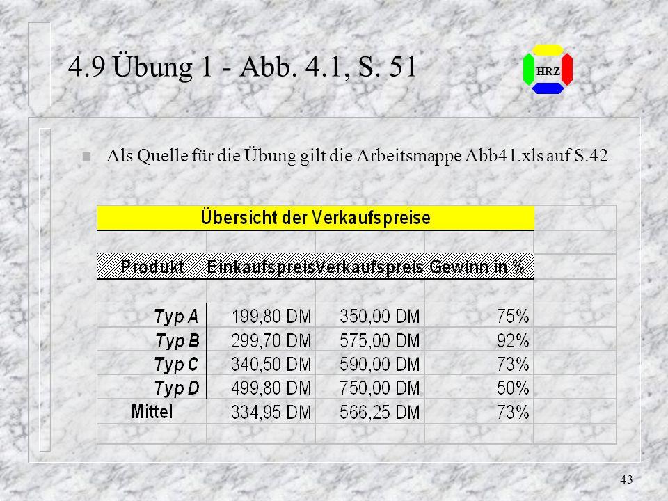 Als Quelle für die Übung gilt die Arbeitsmappe Abb41.xls auf S.42