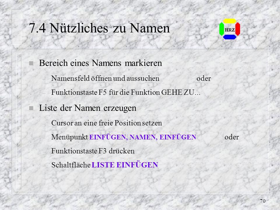7.4 Nützliches zu Namen Bereich eines Namens markieren