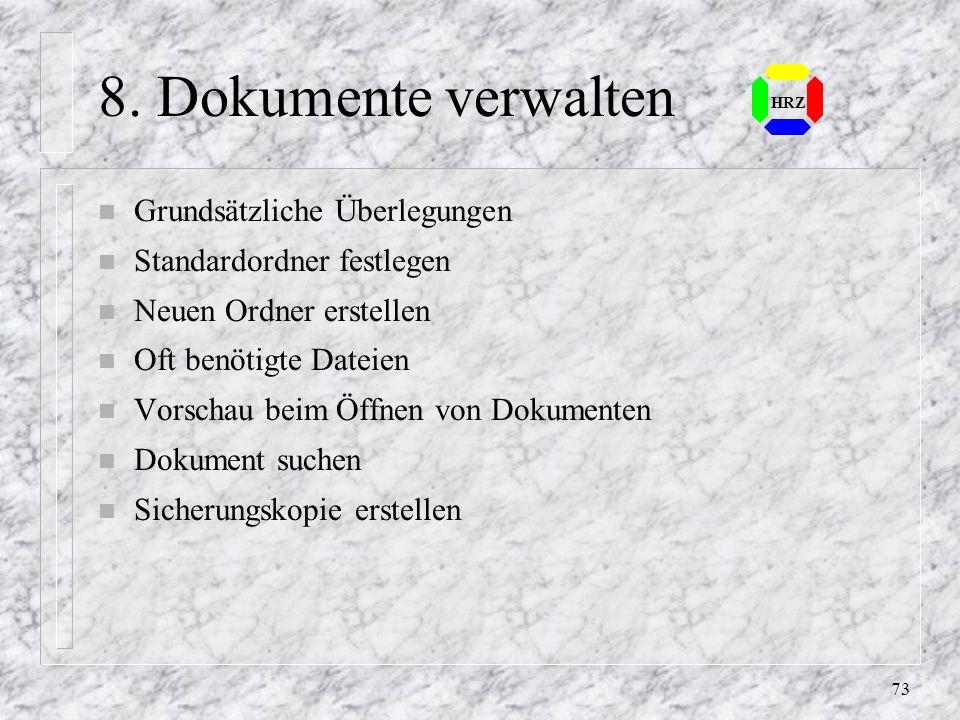 8. Dokumente verwalten Grundsätzliche Überlegungen