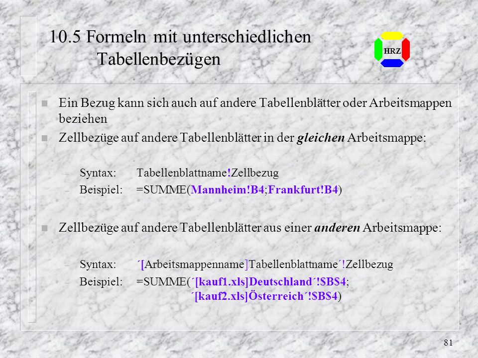10.5 Formeln mit unterschiedlichen Tabellenbezügen