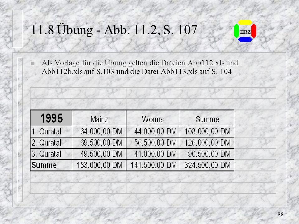 11.8 Übung - Abb. 11.2, S. 107 HRZ.