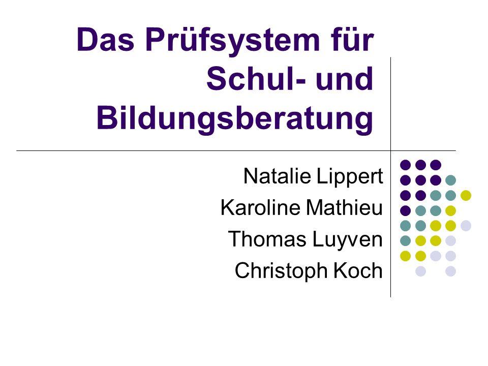 Das Prüfsystem für Schul- und Bildungsberatung
