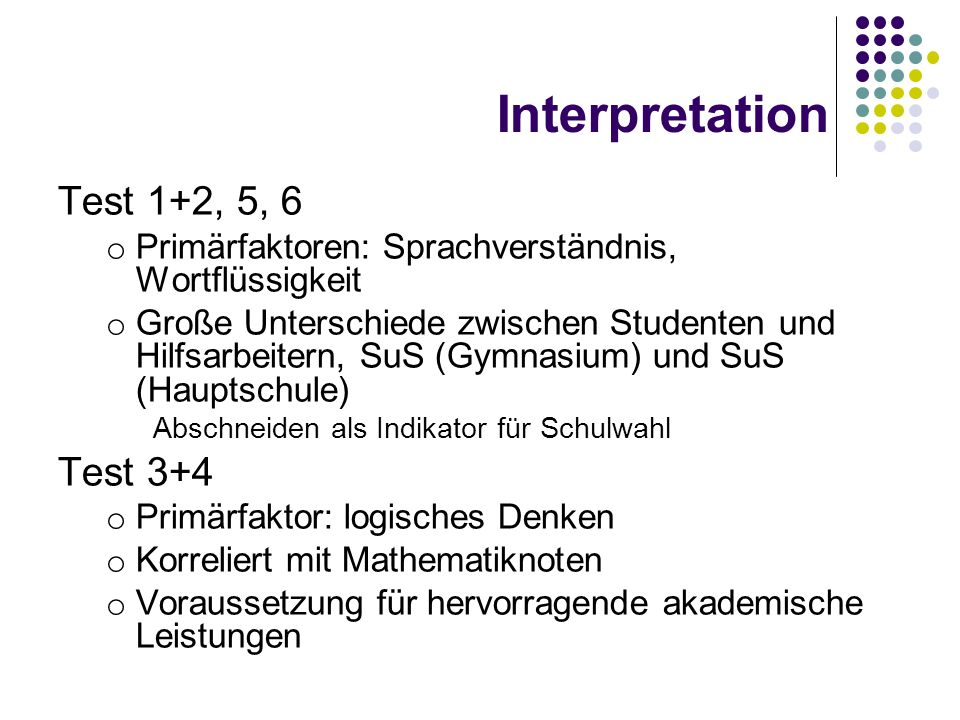 Interpretation Test 1+2, 5, 6 Test 3+4