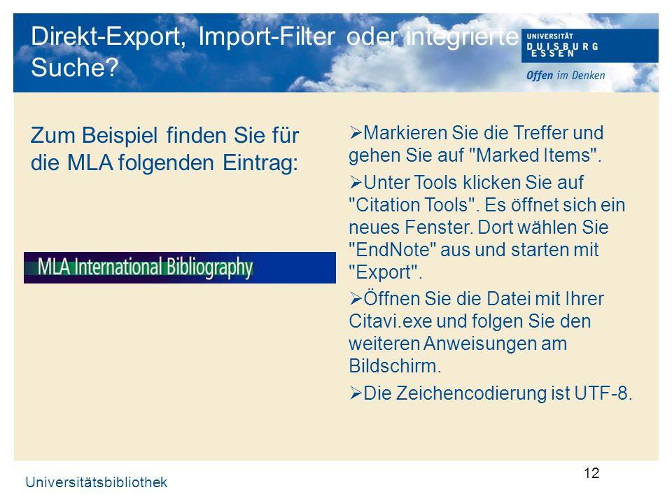 Direkt-Export, Import-Filter oder integrierte Suche