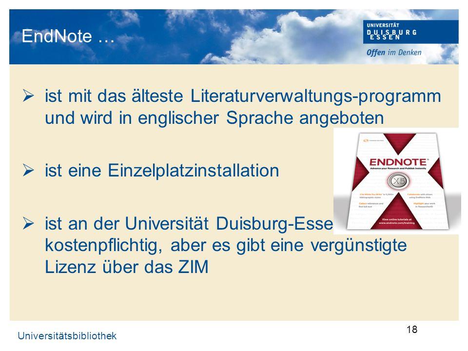 EndNote … ist mit das älteste Literaturverwaltungs-programm und wird in englischer Sprache angeboten.