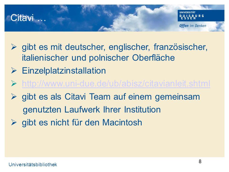 Citavi … gibt es mit deutscher, englischer, französischer, italienischer und polnischer Oberfläche.