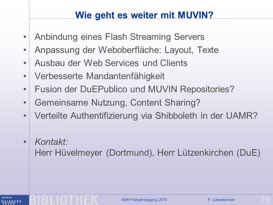 Wie geht es weiter mit MUVIN