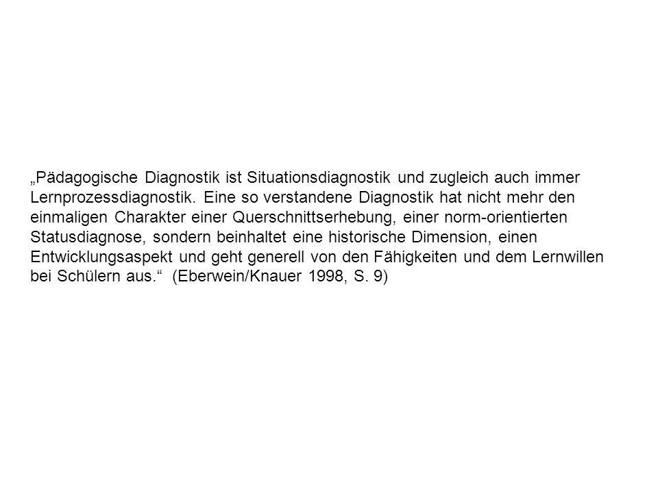 """""""Pädagogische Diagnostik ist Situationsdiagnostik und zugleich auch immer"""