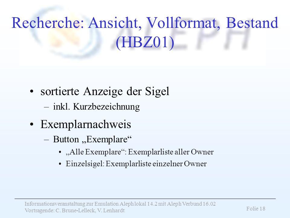 Recherche: Ansicht, Vollformat, Bestand (HBZ01)