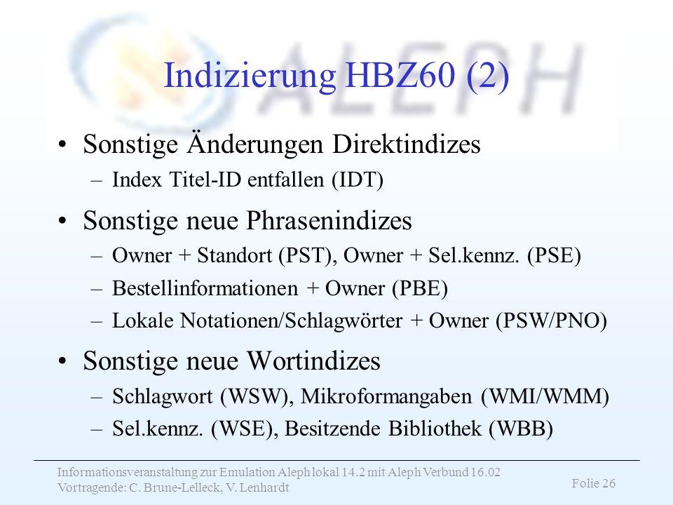 Indizierung HBZ60 (2) Sonstige Änderungen Direktindizes