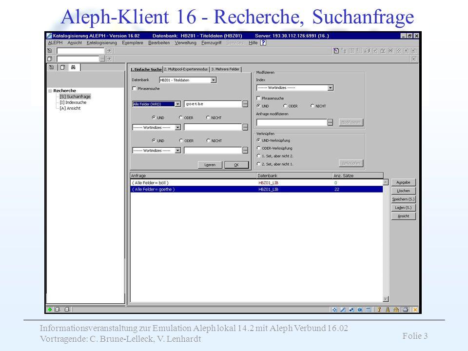 Aleph-Klient 16 - Recherche, Suchanfrage
