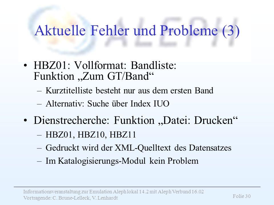 Aktuelle Fehler und Probleme (3)