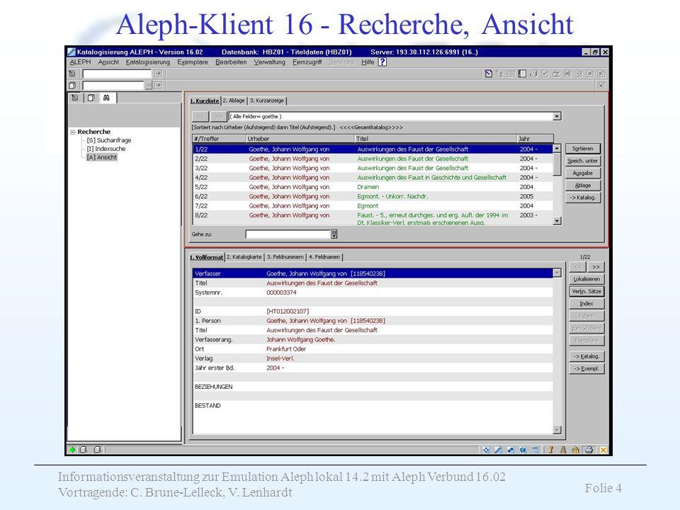 Aleph-Klient 16 - Recherche, Ansicht