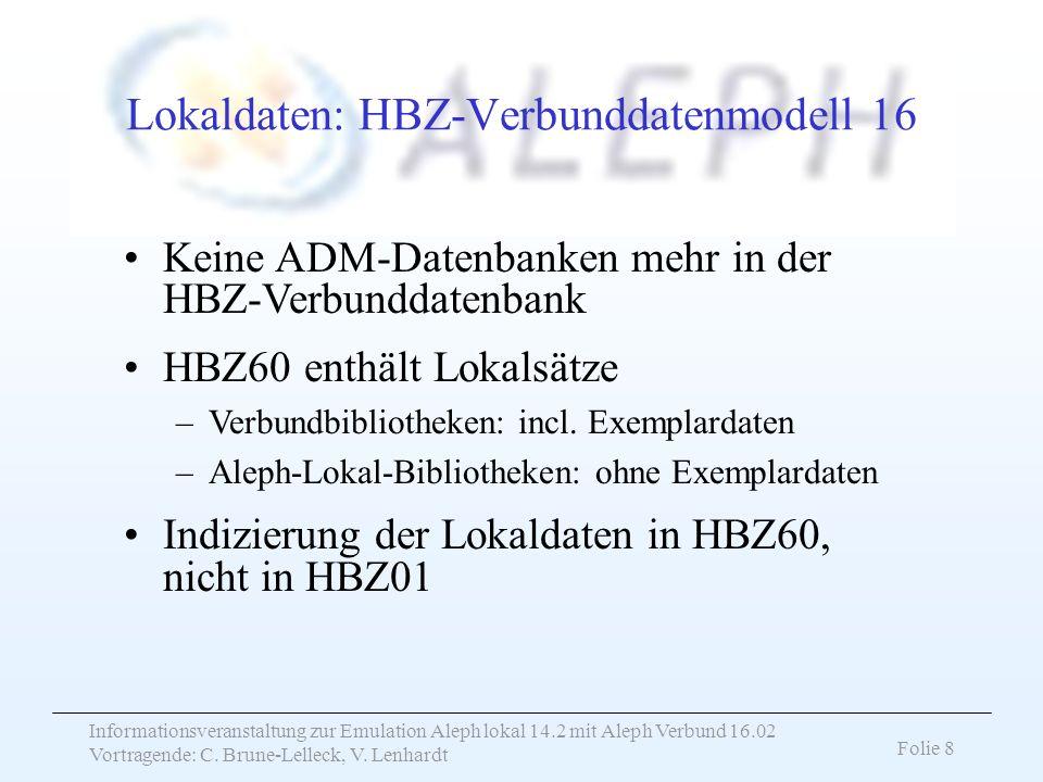 Lokaldaten: HBZ-Verbunddatenmodell 16