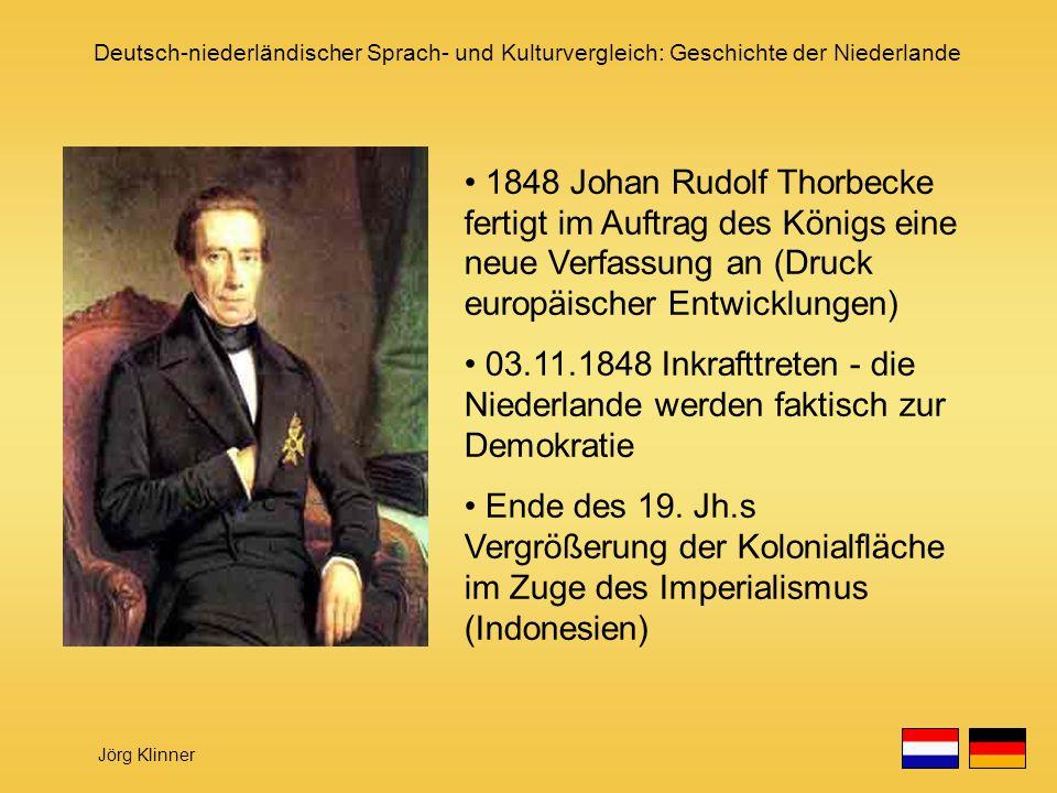 1848 Johan Rudolf Thorbecke fertigt im Auftrag des Königs eine neue Verfassung an (Druck europäischer Entwicklungen)