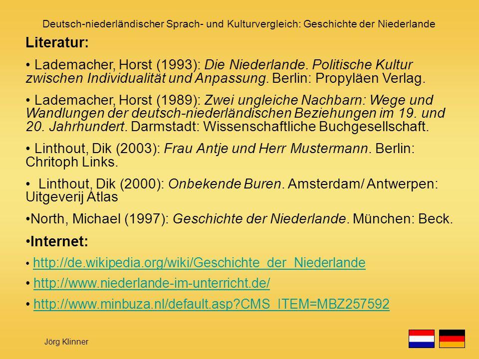 Literatur: Lademacher, Horst (1993): Die Niederlande. Politische Kultur zwischen Individualität und Anpassung. Berlin: Propyläen Verlag.