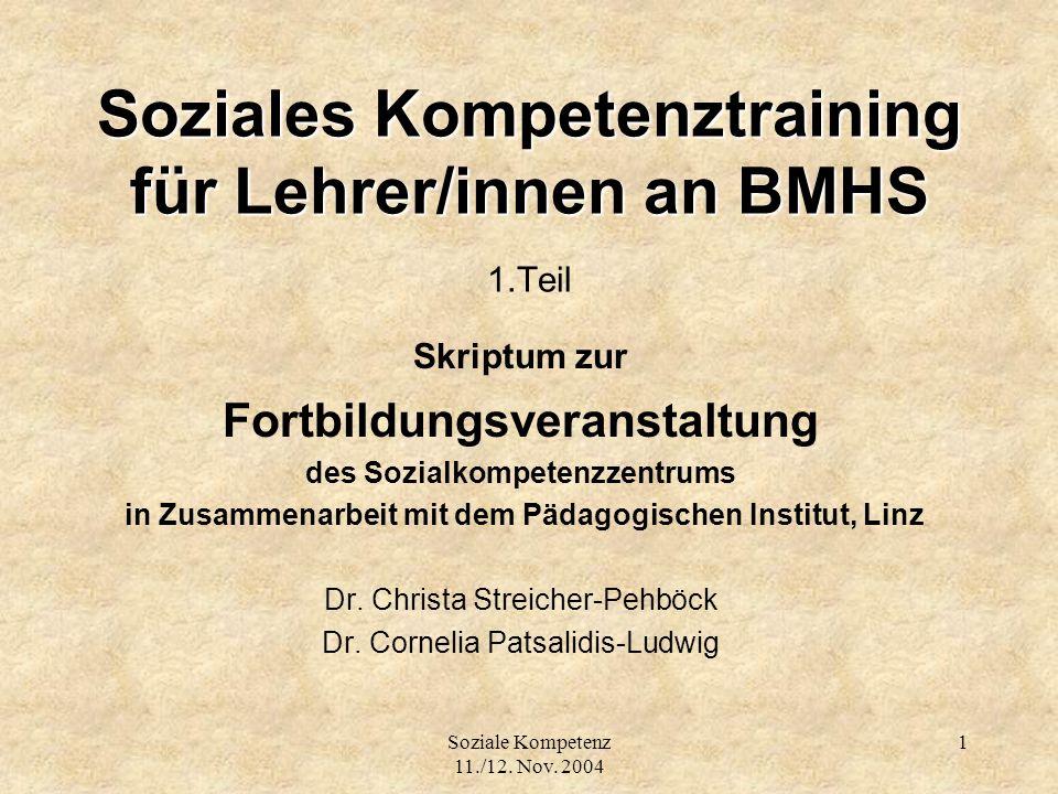 Soziales Kompetenztraining für Lehrer/innen an BMHS 1.Teil