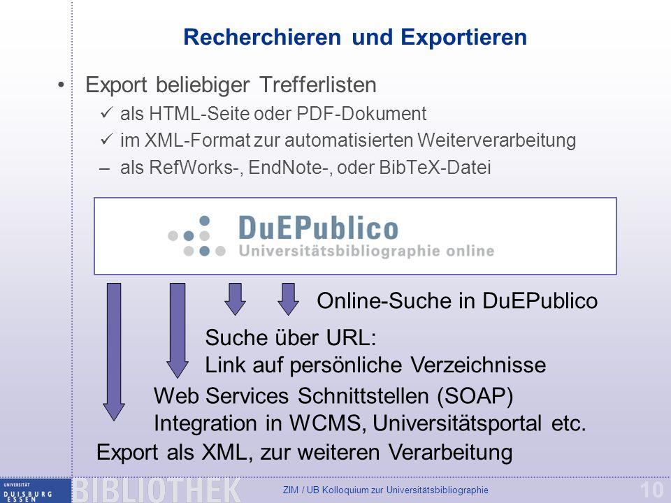 Recherchieren und Exportieren