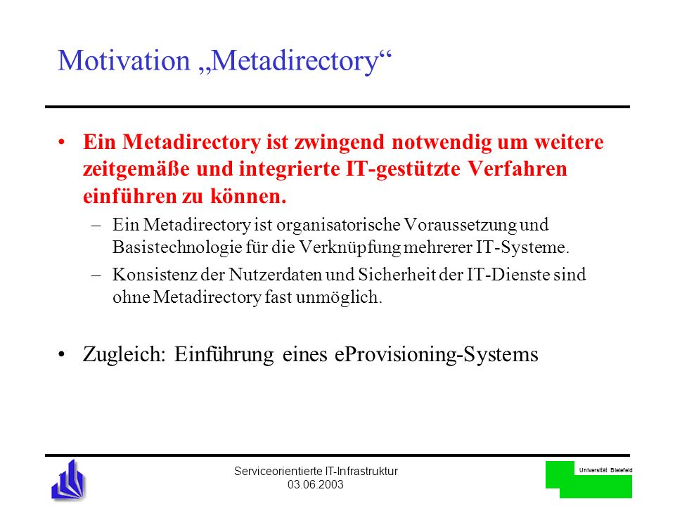 "Motivation ""Metadirectory"