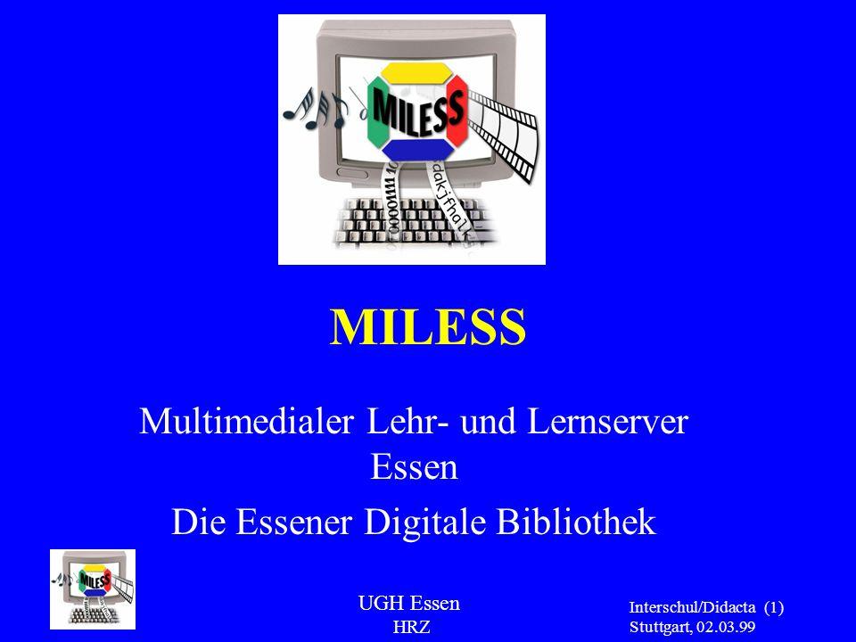 MILESS Multimedialer Lehr- und Lernserver Essen