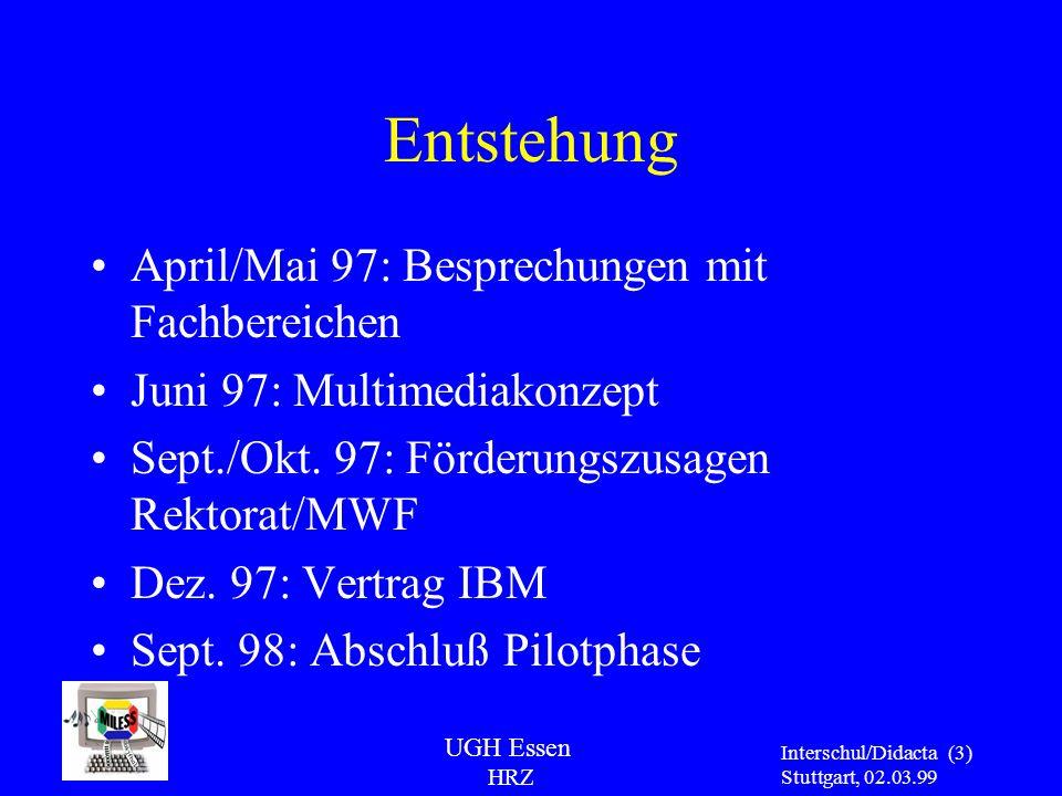 Entstehung April/Mai 97: Besprechungen mit Fachbereichen