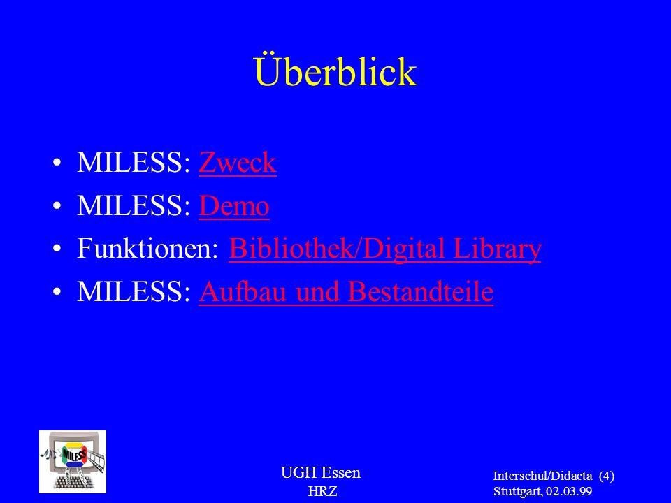 Überblick MILESS: Zweck MILESS: Demo