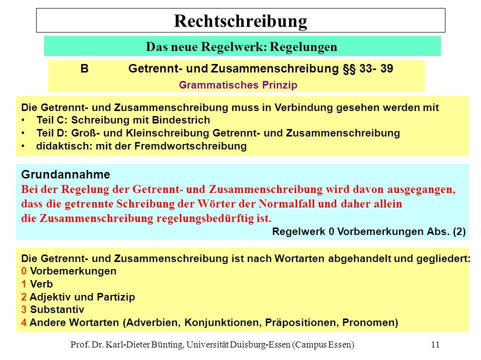 Rechtschreibung Das neue Regelwerk: Regelungen Grammatisches Prinzip