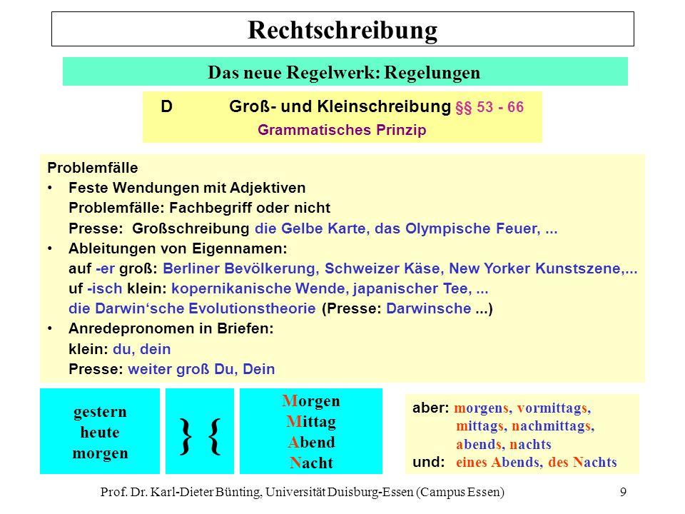} { Rechtschreibung Das neue Regelwerk: Regelungen