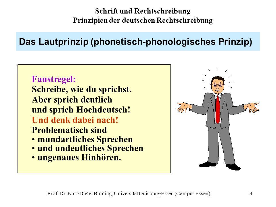 Schrift und Rechtschreibung Prinzipien der deutschen Rechtschreibung