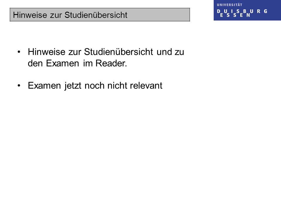 Hinweise zur Studienübersicht und zu den Examen im Reader.