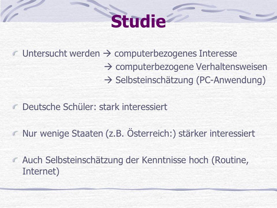 Studie Untersucht werden  computerbezogenes Interesse