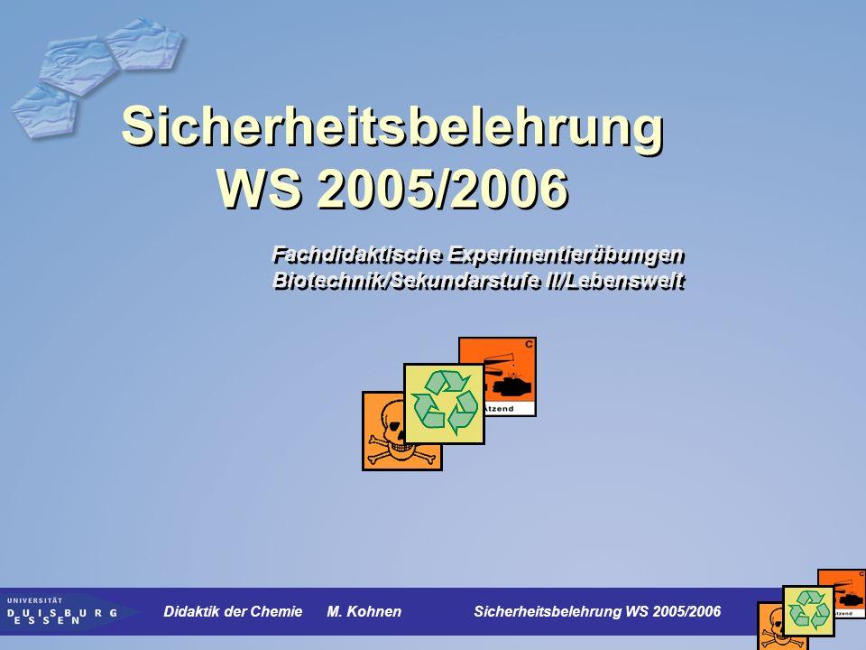 Sicherheitsbelehrung WS 2005/2006