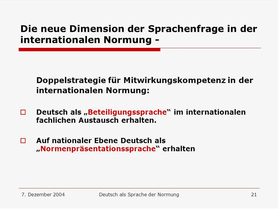 Die neue Dimension der Sprachenfrage in der internationalen Normung -