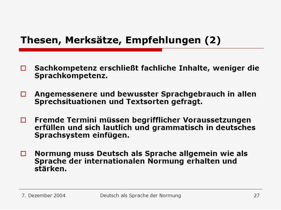 Thesen, Merksätze, Empfehlungen (2)