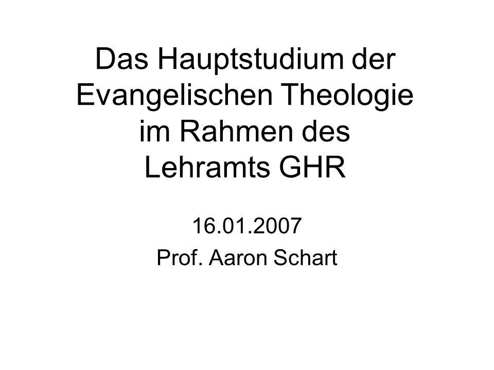 Das Hauptstudium der Evangelischen Theologie im Rahmen des Lehramts GHR