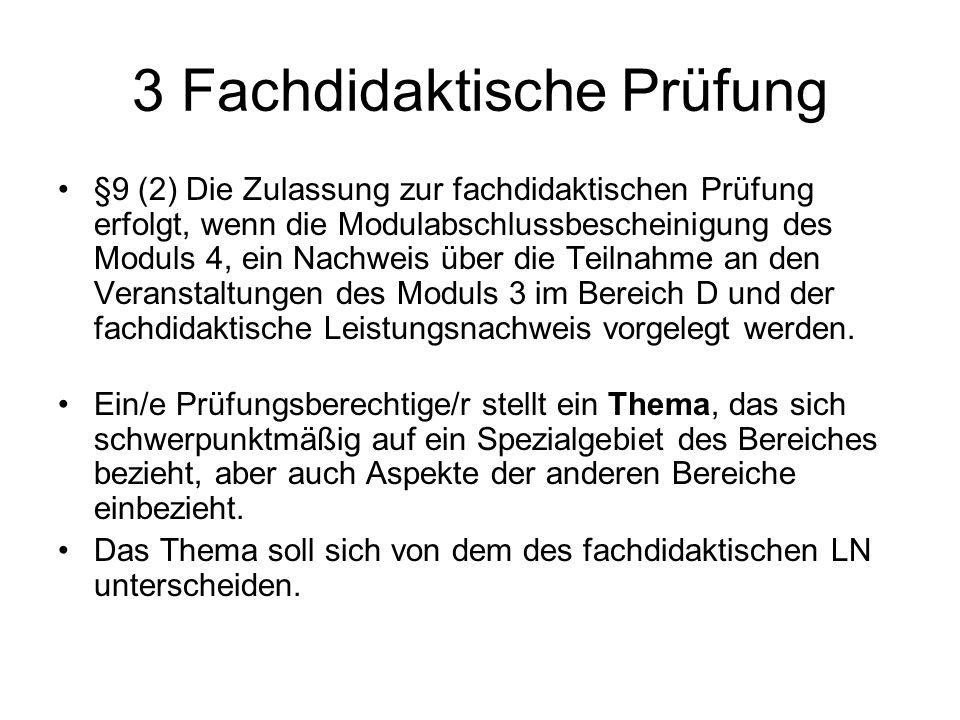 3 Fachdidaktische Prüfung
