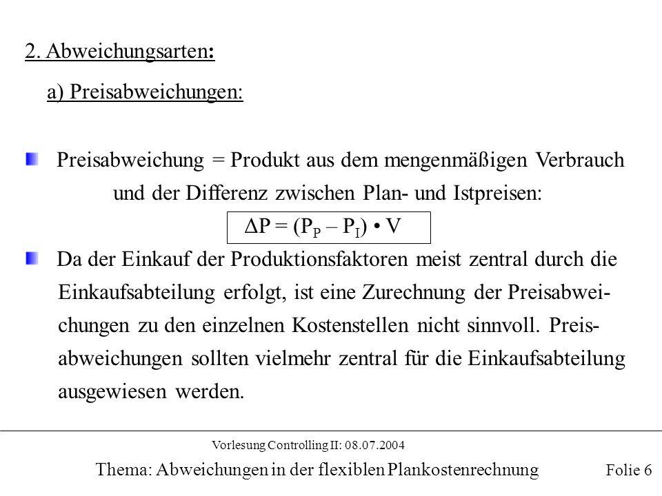 a) Preisabweichungen: