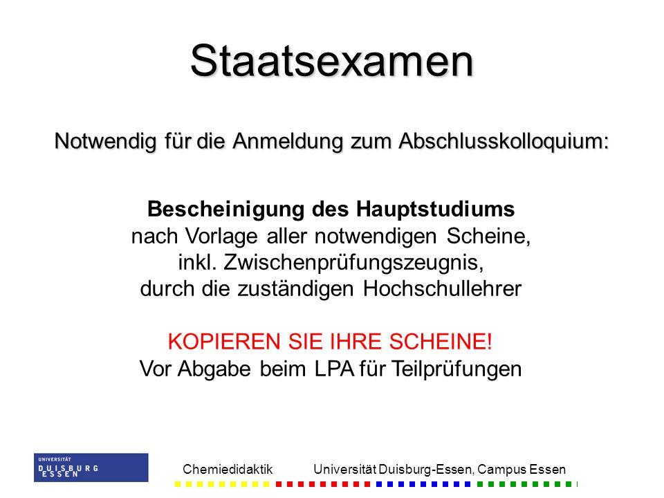 Staatsexamen Notwendig für die Anmeldung zum Abschlusskolloquium: