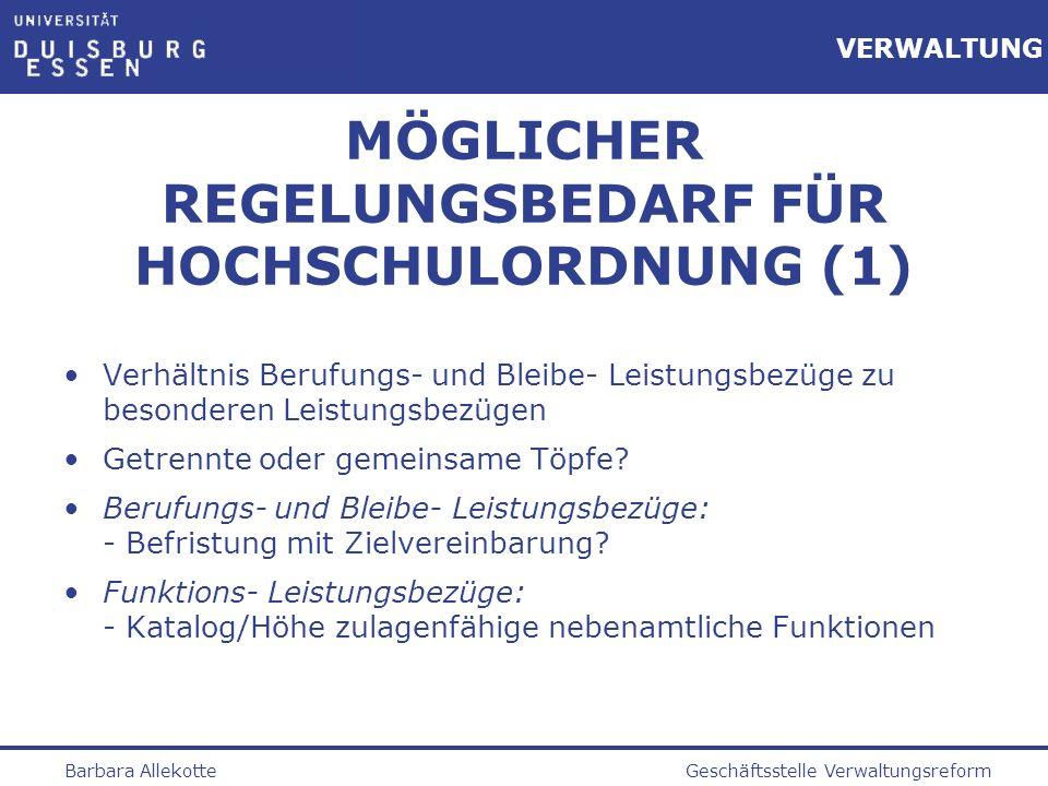 MÖGLICHER REGELUNGSBEDARF FÜR HOCHSCHULORDNUNG (1)