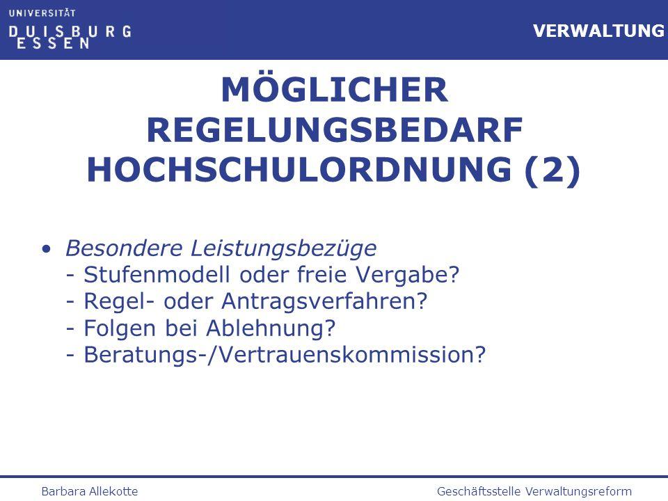 MÖGLICHER REGELUNGSBEDARF HOCHSCHULORDNUNG (2)