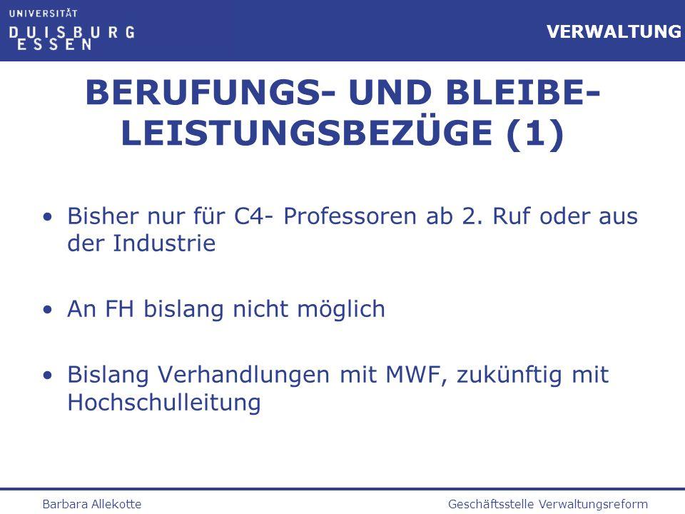 BERUFUNGS- UND BLEIBE- LEISTUNGSBEZÜGE (1)