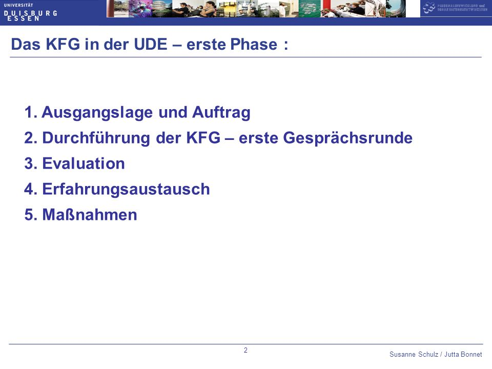Das KFG in der UDE – erste Phase :
