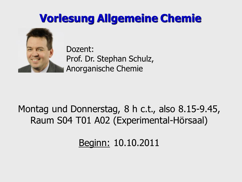 Vorlesung Allgemeine Chemie
