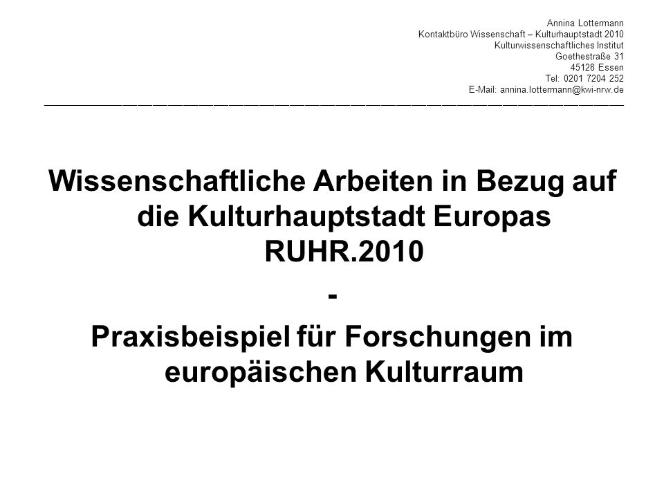 Praxisbeispiel für Forschungen im europäischen Kulturraum