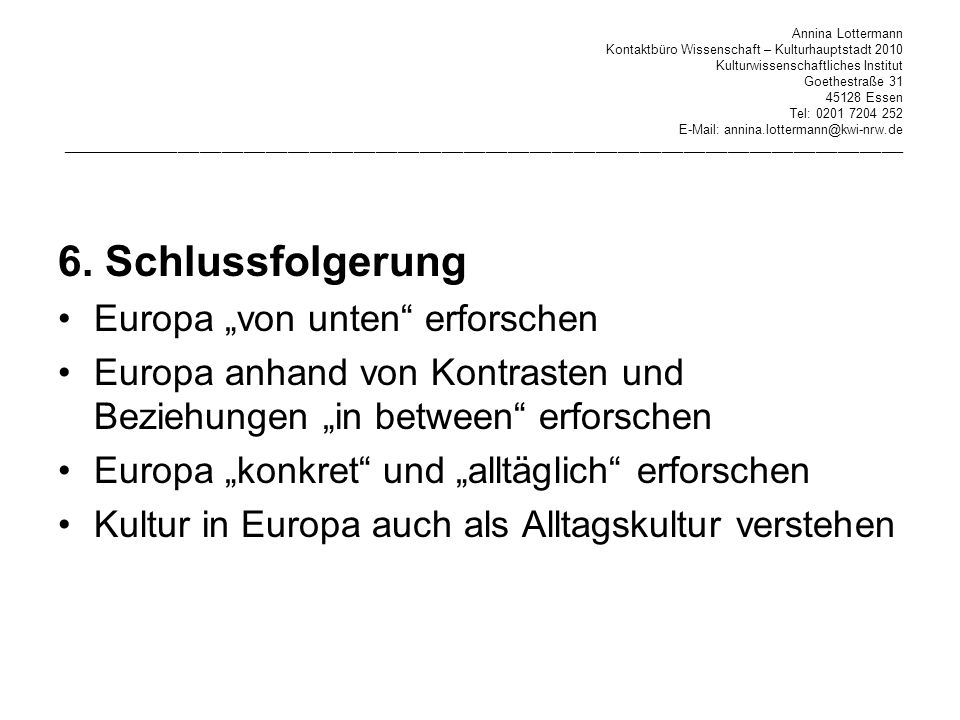"""6. Schlussfolgerung Europa """"von unten erforschen"""
