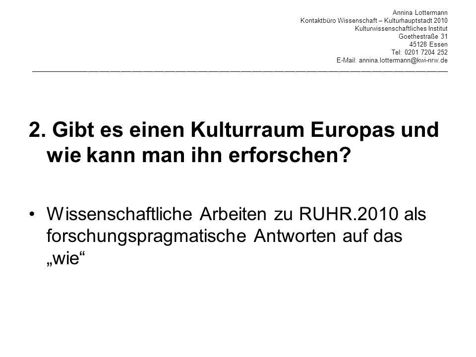 2. Gibt es einen Kulturraum Europas und wie kann man ihn erforschen